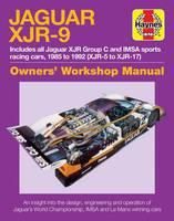 Jaguar XJR-9 Owners Workshop Manual 1985 to 1992 by Michael Cotton