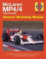 McLaren Mp4/4 Owners' Workshop Manual by Steve Rendle