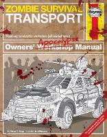 Zombie Survival Transport Manual Post-apocalyptic vehicles (all variations) by Sean T. Page