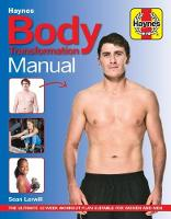 Body Transformation Manual The ultimate 12-week plan by Sean Lerwill