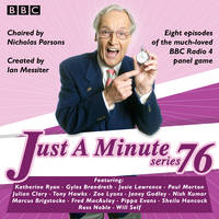 Just a Minute: Series 76 The BBC Radio 4 comedy panel game by BBC Radio Comedy