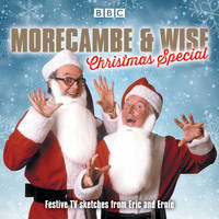 Morecambe & Wise Christmas Special by Eddie Braben
