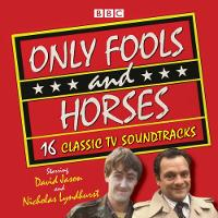 Only Fools and Horses 16 Classic BBC TV Soundtracks by John Sullivan
