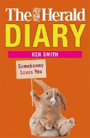 Herald Diary: Somebunny Loves You by Ken Smith