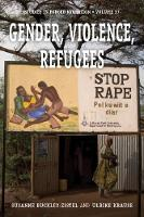 Gender, Violence, Refugees by Susanne Buckley-Zistel