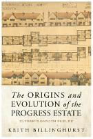 The Origins and Evolution of the Progress Estate by Keith Billinghurst