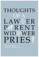 Thoughts Of A Lawyer, Parent, Widower, Priest by Helen Freely