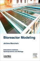 Bioreactor Modeling Interactions between Hydrodynamics and Biology by Jerome (INSA, France) Morchain