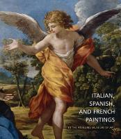 Italian, Spanish and French Paintings in the Ringling Museum of Art by Virginia Brilliant