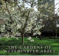 The Gardens of Westminster Abbey by Jan Pancheri