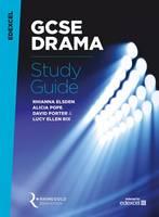 Edexcel GCSE Drama Study Guide by Rhianna Elsden, Alicia Pope, David Porter, Lucy Ellen Rix