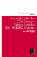 Inequality after the 20th Century Papers from the Sixth ECINEQ Meeting by John A. Bishop