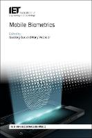 Mobile Biometrics by Guodong (Associate Professor, West Virginia University, Department of Computer Science and Electrical Engineering, USA) Guo