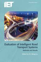 Evaluation of Intelligent Road Transport Systems Methods and results by Meng Lu