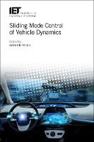 Sliding Mode Control of Vehicle Dynamics by Antonella (Full Professor of Automatic Control, University of Pavia, Italy) Ferrara