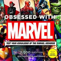 Obsessed with Marvel by Peter Sanderson, Mark Sumerak