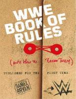 WWE Book Of Rules (And How To Make Them) by WWE