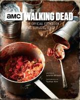 The Walking Dead, The Official Cookbook by Lauren Wilson