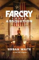 Far Cry: Absolution by Urban Waite