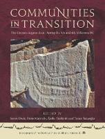 Communities in Transition The Circum-Aegean Area in the 5th and 4th Millennia BC by Soren Dietz