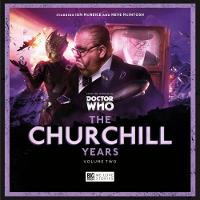 The Churchill Years - Volume 2 by Paul Morris, Iain McLaughlin, Alan Barnes, Robert Khan