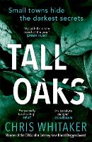 Book Cover for Tall Oaks by Chris Whitaker