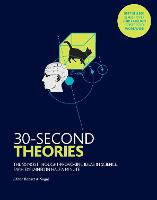 30-Second Theories The 50 Most Thought-provoking Theories in Science by Dr. Paul Parsons, Martin Rees, Susan Blackmore