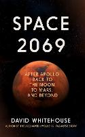 Cover for Space 2069  by David Whitehouse