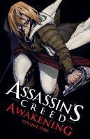 Assassin's Creed Awakening Volume 2 by Takashi Yano, Kenji Oiwa