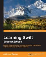 Learning Swift - by Andrew J. Wagner