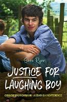 Justice for Laughing Boy Connor Sparrowhawk - A Death by Indifference by Sara Ryan