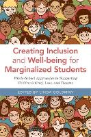 Creating Inclusion and Well-being for Marginalized Students Whole-School Approaches to Supporting Children's Grief, Loss, and Trauma by Kyle Schwartz, Susan Craig, Ruby Payne