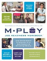 Mploy - A Job Readiness Workbook Career Skills Development for Young Adults on the Autism Spectrum and with Learning Difficulties by Michael P. McManmon, Carol Gray, Michele Ramsay, Jennifer Kolarik