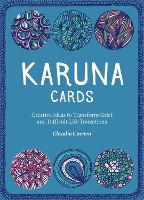 Karuna Cards Creative Ideas to Transform Grief and Difficult Life Transitions by Claudia Coenen