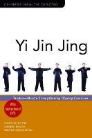 Yi Jin Jing Tendon-Muscle Strengthening Qigong Exercises by Chinese Health Qigong Association