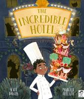 Cover for The Incredible Hotel by Kate Davies