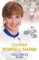Full Circle by Joanna Rowsell-Shand