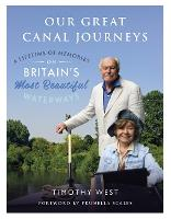 Great Canal Journeys by Timothy West