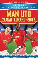 Manchester United Ultimate Football Heroes Pack by