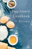 Beginners Cookbook by
