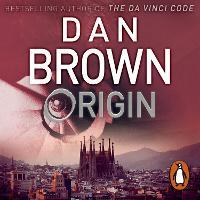 Origin (Robert Langdon Book 5) by Dan Brown