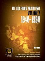 The Old Firm's Proud Past Volume II 1940-1990 by Martyn Ham