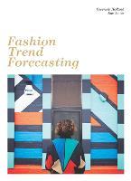 Fashion Trend Forecasting by Gwyneth Holland, Rae Jones
