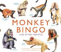 Monkey Bingo And Other Primates by Marcel George