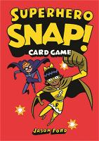 Superhero Snap! Card Game by Jason Ford