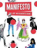 Manifesto! An Art Movements Card Game by Tamaki Lauren