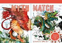 Myth Match A Fantastical Flipbook of Extraordinary Beasts by Good Wives and Warriors