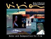 Vision Color and Composition for Film by Hans P. Bacher, Sanatan Suryavanshi