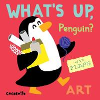What's Up Penguin? Art by Child's Play