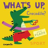 What's Up Crocodile? Sport by Child's Play